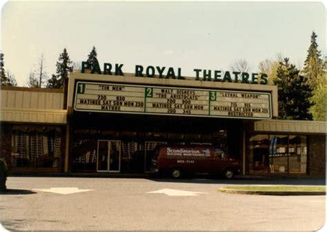 cineplex north vancouver park royal cinemas in west vancouver ca cinema treasures