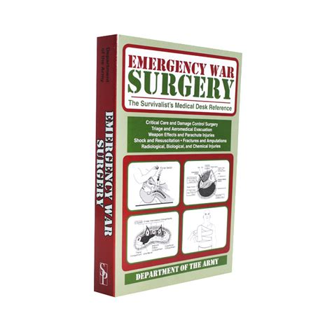 emergency war surgery the survivalist s medical desk reference 45 great books for preppers