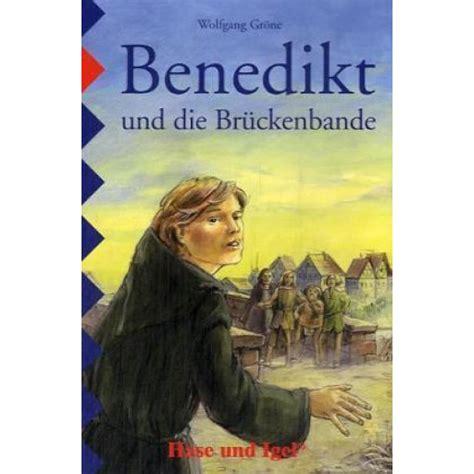 libro id die for you libro benedikt und die br 252 ckenbande schulausgabe