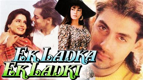 film india salman khan paling sedih ek ladka ek ladki 1992 full bollywood hindi movie