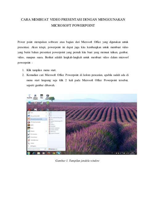 membuat powerpoint dari hp tutorial membuat video menggunakan powerpoint