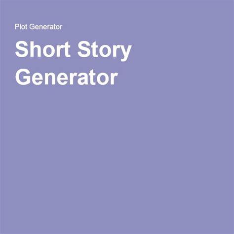 short story themes generator best 25 story generator ideas on pinterest writing