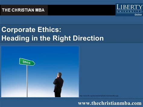Christian Mba Linkedin by Corporate Ethics Heading In The Right Direction