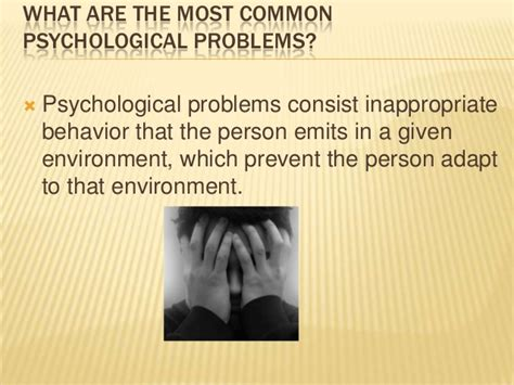 Released For Psychological Problems by Most Common Psychological Problems