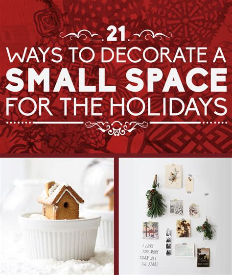 21 holiday ways to decorate a small space simple home