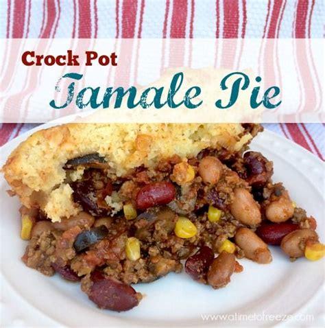 new year crock pot recipes crock pot tamale pie recipe new year s crockpot and pies