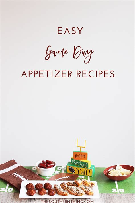 easy day recipes easy day recipes for football the southern