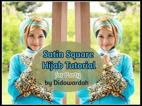 tutorial hijab wisuda by didowardah download tutorial hijab inspired by nuri maulida hijab