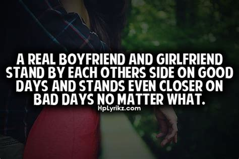 Bad Day Quotes For Boyfriend A Real Boyfriend And Stand By Each Others Side