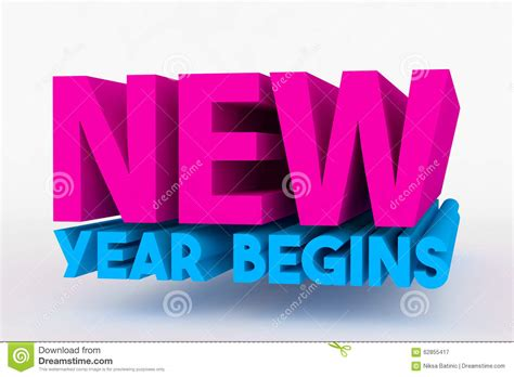 what date does the new year begin big 3d bold text new year begins stock illustration