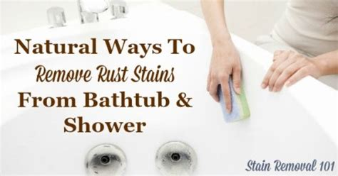 best rust stain removal from bathtub removing rust stains from bathtub natural home remedies