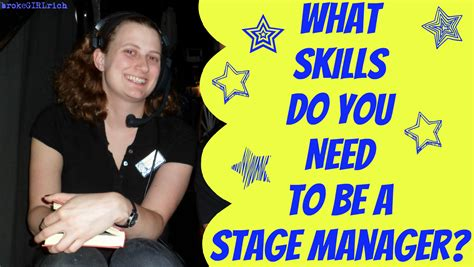 what skills do you need to be a stage manager brokegirlrich