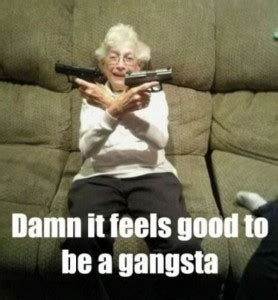 Funny Gangster Meme - gangsta granny daily picks and flicks