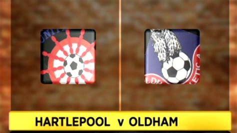 Hartlepool Records Sport Football Hartlepool 4 2 Oldham Athletic