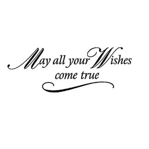 Wishes Come True All The Wishes Come True Wishes Greetings Pictures