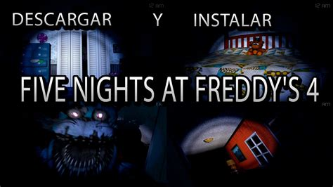 five nights at freddys 4 free download como descargar e instalar five nights at freddys 4 full