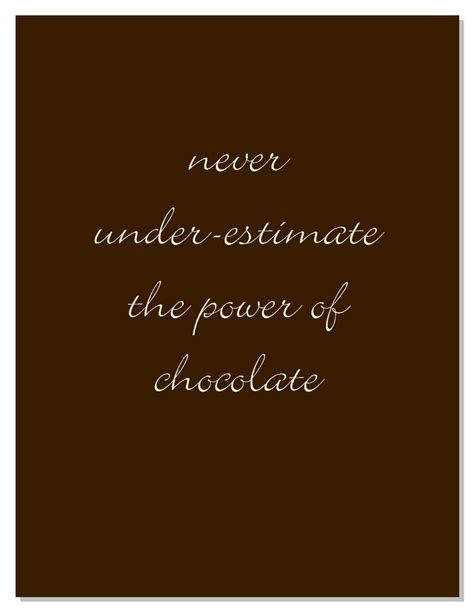 chocolate quotes 100 ideas to try about chocolate quotes david