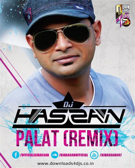 palat dj remix mp3 download main tera hero palat remix dj hassan