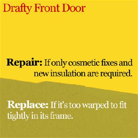 drafty front door drafty front door how to whether to repair or