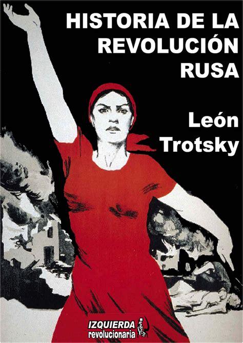 libro sobre la revolucion revoblog libros ensayos y art 237 culos de izquierda revoluci 243 n historia de la revoluci 243 n rusa