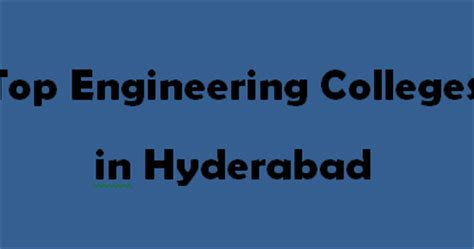 Mba Colleges In Kukatpally Hyderabad by Top Engineering Colleges In Hyderabad 2014 2015 Exacthub