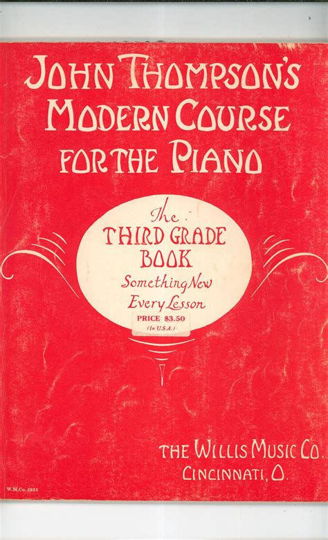 john thompsons modern course john thompsons modern course for the piano third grade book vintage willis music co
