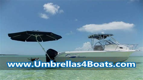 boat with umbrella why umbrellas 4 boats youtube