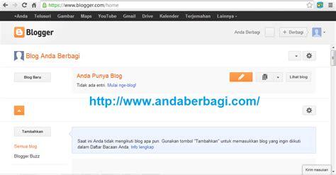 cara mudah membuat blog keren di blogspot cara membuat website atau blog plus gambar rizqi putra