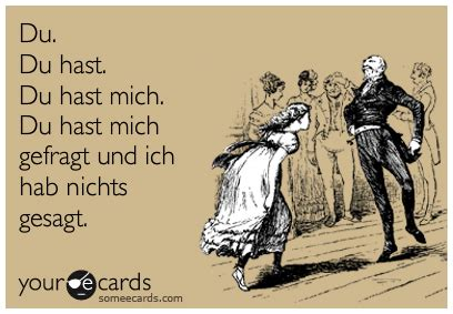 Your Ecards Meme - 2012 funny things oh god my wife is german