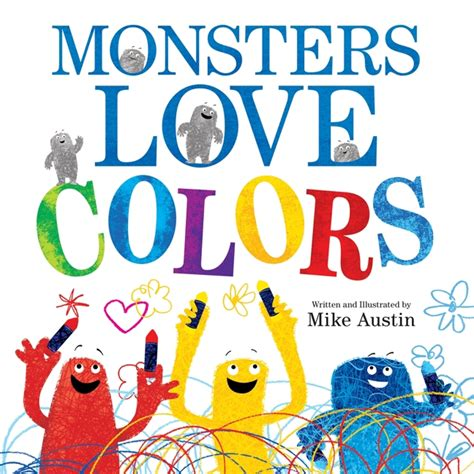 monsters colors monsters colors by mike illustrated by mike
