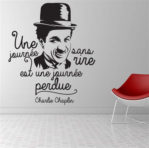 Sticker Quotes For Wall une journ 233 e sans rire charlie chaplin stickers muraux