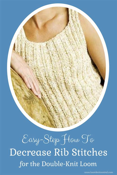 how to reduce stitches knitting decreasing stitches in rib stitch loom knit central