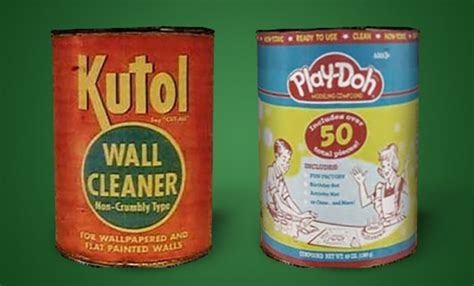 Play Doh Original play doh was originally sold as wallpaper cleaner