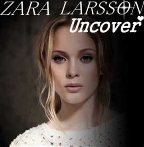 download mp3 zara larsson uncover http newleakedmp3 com zara larsson uncover leaked album