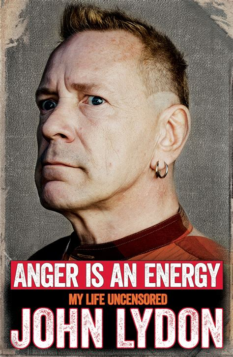 john lydon in arrivo l autobiografia anger is an energy rocklab it