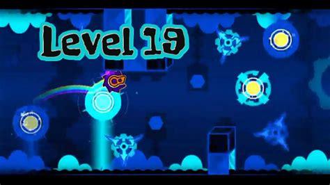 geometry dash full version levels geometry dash level 19 funnydog tv