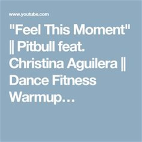 download mp3 feel this moment pitbull ft christina 1000 images about zumba torna on pinterest dance