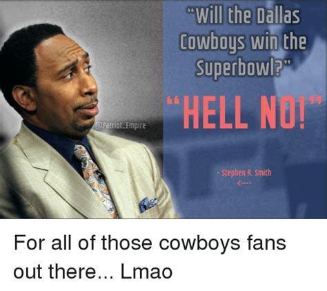 Stephen A Smith Memes - patriot empire will the dallas cowboys win the superbowl stephen a smith for all of those