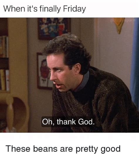 Thank God Meme - 25 best memes about fridays fridays memes