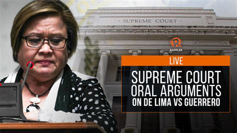 Lima Court Records Live Supreme Court Arguments On De Lima Vs Guerrero