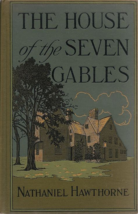 The House Book by The House Of The Seven Gables And Book