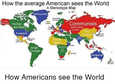 How Do I See If I A Criminal Record How The Average American Sees The World A Stereotype Map