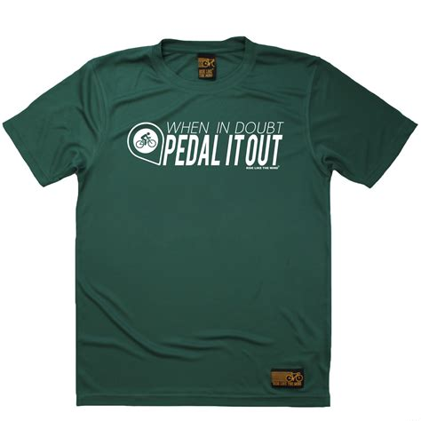 When In Doubt Pedal It Out when in doubt pedal it out breathable sports t shirt