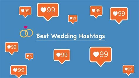 Best Wedding Hashtags for Instagram, Twitter and Facebook