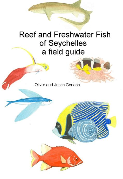 field guide to the fishes of the orinoco and guianas princeton field guides books reef and freshwater fish of seychelles a field guide