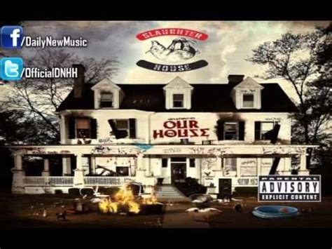 lyrics to our house slaughterhouse our house lyrics