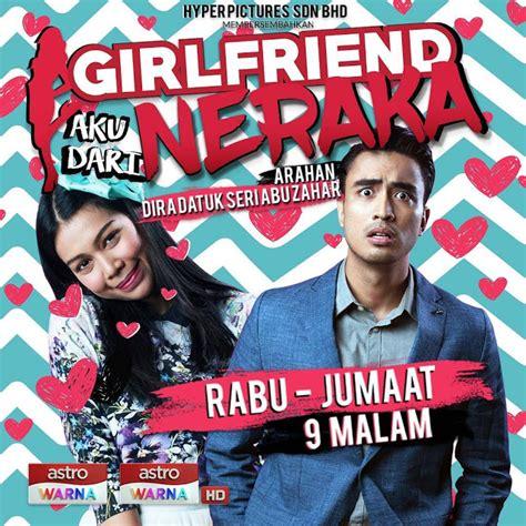 film malaysia aiman hakim drama girlfriend aku dari neraka aiman hakim dan
