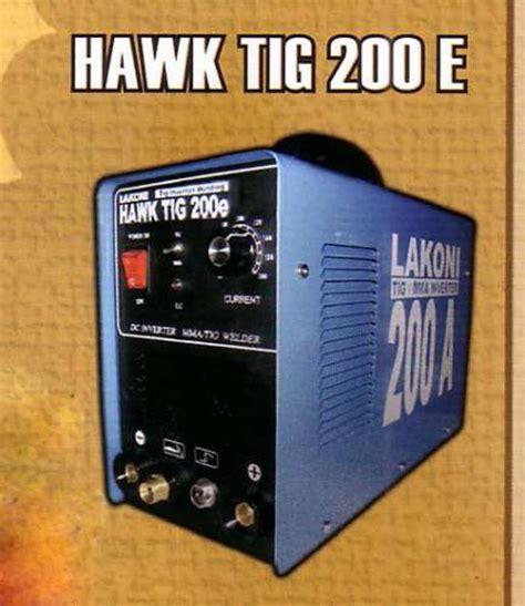 Mesin Las Argon Lakoni lakoni hawk tig200e mesin las 200a