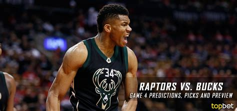 Milwaukee Bucks Giveaways 2017 - raptors vs bucks series game 4 predictions picks preview