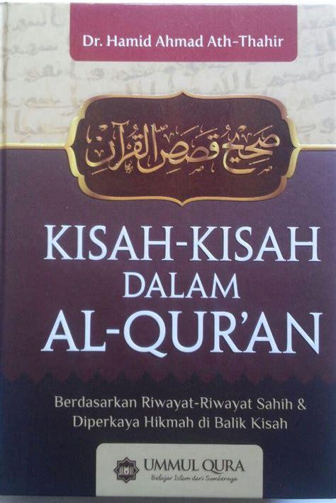 Paket Buku Kisah Teladan Dalam Al Quran Dan Hadits buku kisah kisah dalam al qur an berdasarkan riwayat shahih